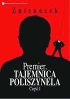 Okładka książki Premier. Tajemnica Poliszynela Część 1
