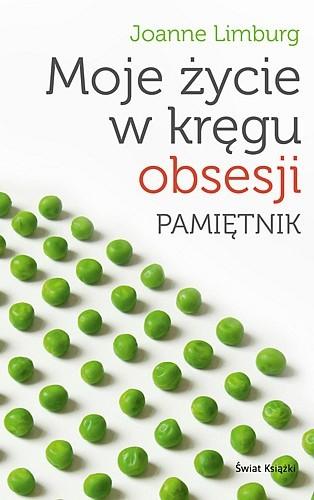 Okładka książki Moje życie w kręgu obsesji. Pamiętnik
