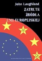 Okładka książki Zatrute źródła Unii Europejskiej