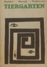 Okładka książki Tiergarten. Powieść z lat 1939-1945