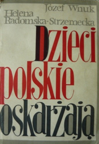 Okładka książki Dzieci polskie oskarżają