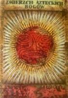 Zmierzch azteckich bogów