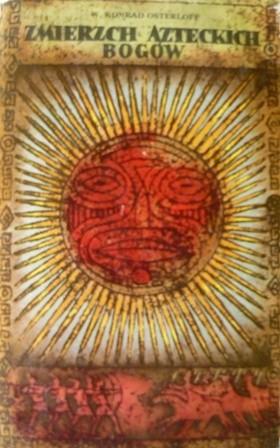 Okładka książki Zmierzch azteckich bogów