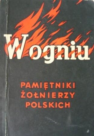 Okładka książki W ogniu. Pamiętniki żołnierzy polskich