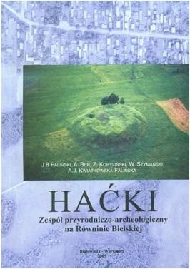 Okładka książki Haćki. Zespół przyrodniczo-archeologiczny na Równinie Bielskiej