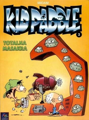 Okładka książki Kid Paddle - 2 - Totalna masakra