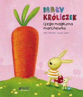 Okładka książki Mały króliczek i jego magiczna marchewka