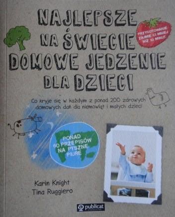 Okładka książki Najlepsze na świecie domowe jedzenie dla dzieci