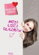 Moja lista szaleństw - Magdalena Lewecka