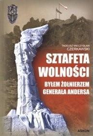 Okładka książki Sztafeta wolności - Byłem żołnierzem generała Andersa