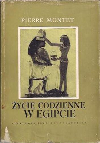 Okładka książki Życie codzienne w Egipcie w epoce Ramessydów XIII-XII w. p. n. e.