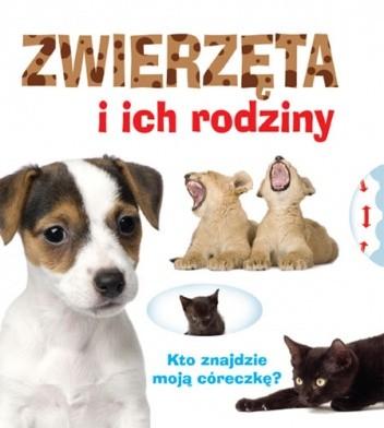Okładka książki Zwierzęta i ich rodziny
