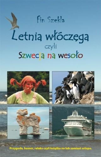 Okładka książki Letnia włóczęga czyli Szwecja na wesoło