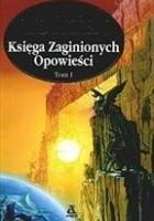 Księga zaginionych opowieści t. I