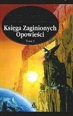 Okładka książki Księga zaginionych opowieści t. I