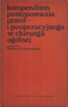 Okładka książki Kompendium postępowania przed- i pooperacyjnego w chirurgii ogólnej
