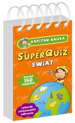 Okładka książki Kapitan Nauka SuperQuiz ŚWIAT