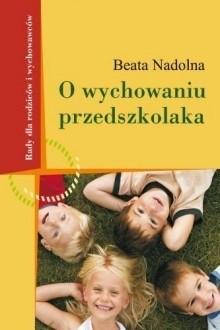 Okładka książki O wychowaniu przedszkolaka