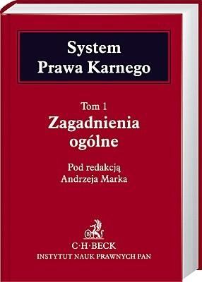Okładka książki System prawa karnego. T. 1, Zagadnienia ogólne