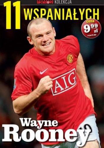 Okładka książki 11 wspaniałych. Wayne Rooney