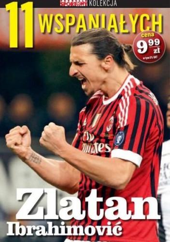 Okładka książki 11 wspaniałych. Zlatan Ibrahimović