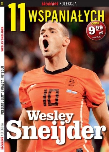 Okładka książki 11 wspaniałych. Wesley Sneijder