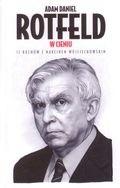 Okładka książki Adam Daniel Rotfeld - W cieniu, 12 rozmów z Marcinem Wojciechowskim