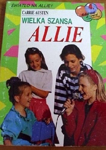 Okładka książki Wielka szansa Allie