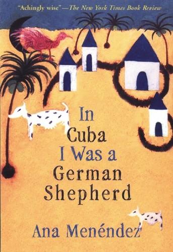 Okładka książki In Cuba I Was a German Shepherd