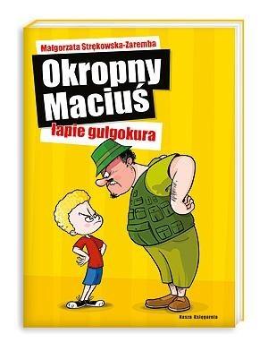 Okładka książki Okropny Maciuś łapie gulgokura