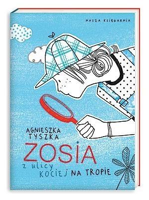 Okładka książki Zosia z ulicy Kociej. Na tropie