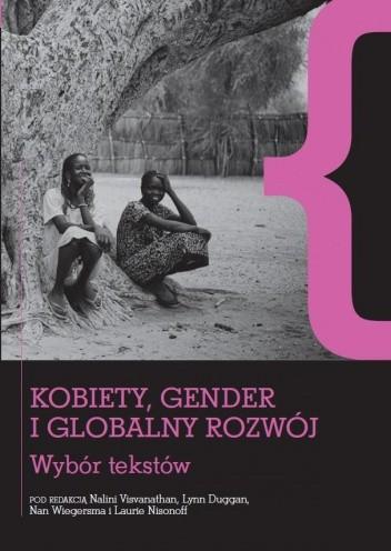Okładka książki Kobiety, gender i globalny rozwój. Wybór tekstów