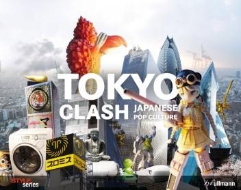 Okładka książki Tokyo Clash. Japanese Pop Culture