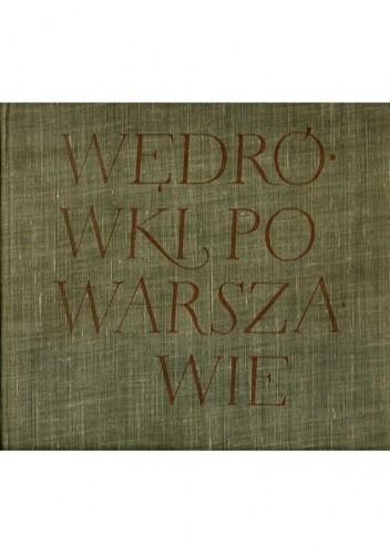 Okładka książki Wędrówki po Warszawie