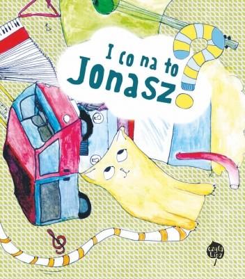 Okładka książki I co na to Jonasz?