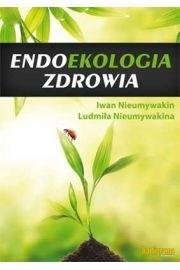 Okładka książki Endoekologia zdrowia