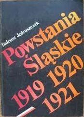 Okładka książki Powstania śląskie 1919-1920-1921