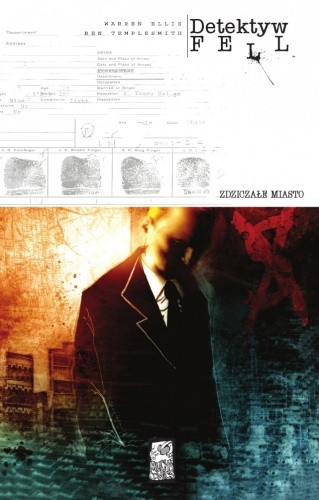 Okładka książki Detektyw Fell #1: Zdziczałe miasto