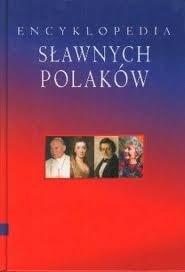 Okładka książki Encyklopedia Sławnych Polaków