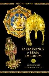 Okładka książki Barbarzyńcy u bram imperium