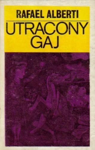 Okładka książki Utracony Gaj