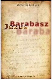 Okładka książki Jezus Barabasz (Z pamiętników porucznika Jägerstama)