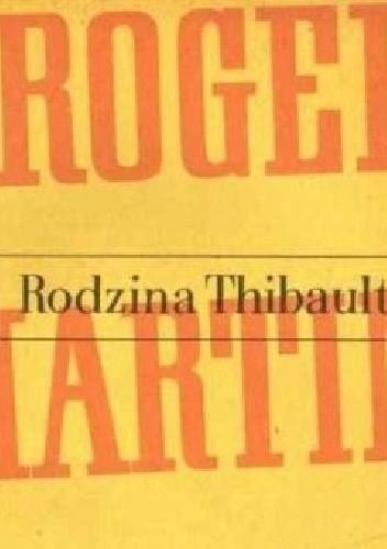 Okładka książki Rodzina Thibault. Tom 1