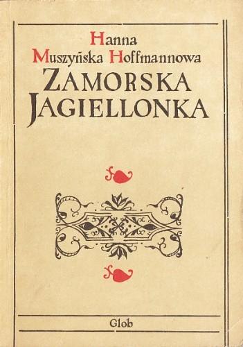 Okładka książki Zamorska Jagiellonka