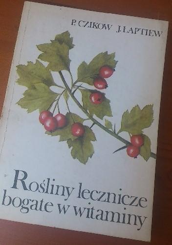 Okładka książki Rośliny lecznicze i bogate w witaminy