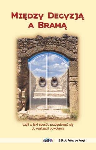 Okładka książki Między decyzją a bramą