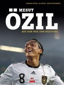Okładka książki Mesut Özil: Auf dem Weg zum Weltstar