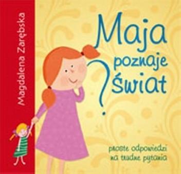 Okładka książki Maja poznaje świat