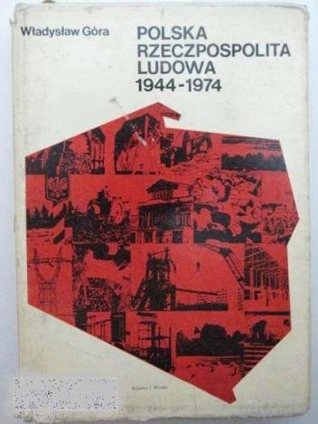 Okładka książki Polska Rzeczpospolita Ludowa 1944-1974
