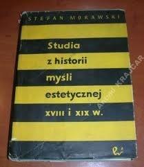 Okładka książki Studia z historii myśli estetycznej XVIII i XIX wieku.